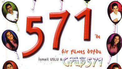 Photo of 571'de Bir Güneş Doğdu Sözleri ve Dinle