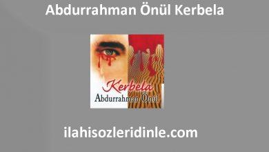 Photo of Kerbela Sözleri ve Dinle